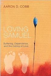 Aaron Cobb - Loving Samuel