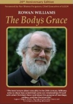 Rowan Williams - The Bodys Grace