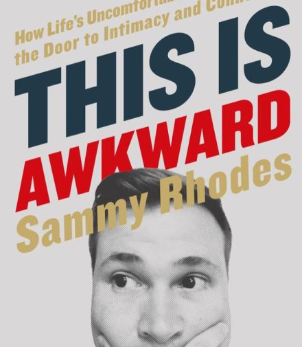 Sammy Rhodes - This is Awkward